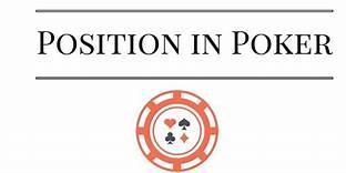 Position in Poker